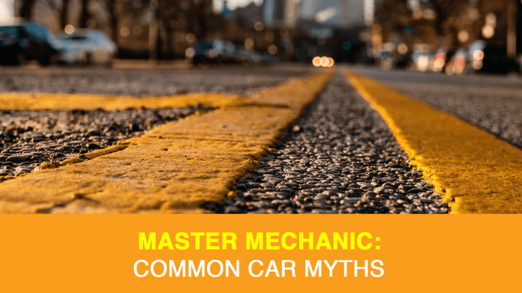 Common Car Myths