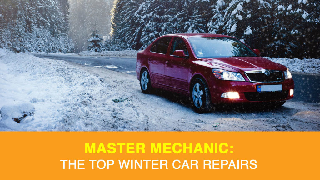 The Top Winter Car Repairs