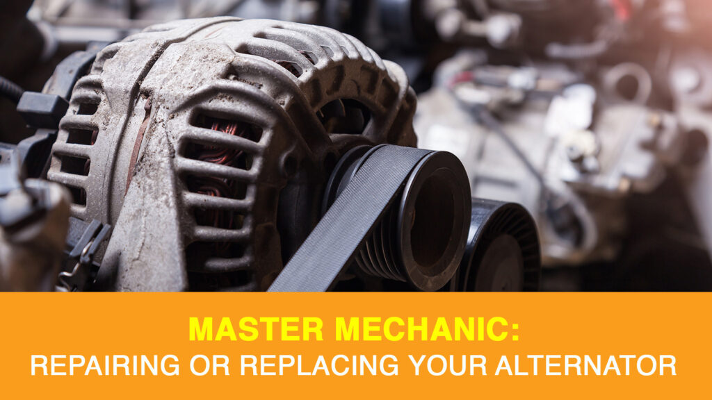 Recognize when it's time to replace or repair your alternator.