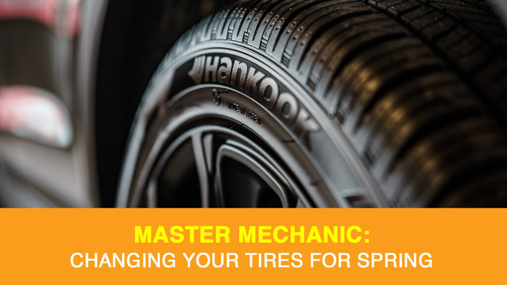 Changing your tires for Spring
